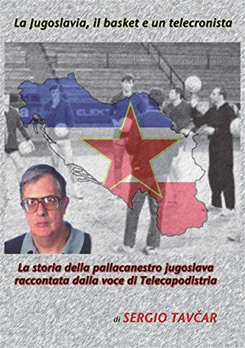 Photo of LETTURE DI BASKET : La Jugoslavia, il basket e un telecronista