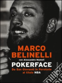 Photo of Letture di Basket: Pokerface